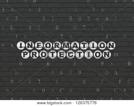 Privacy concept: Information Protection on wall background