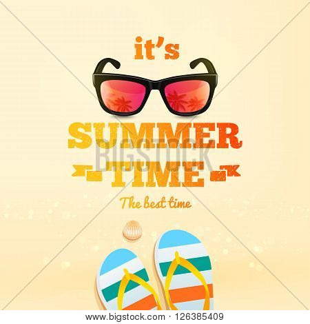 Summer poster. Its Summer Time typographic inscription with sunglasses pair of flip-flops shell. Summer background