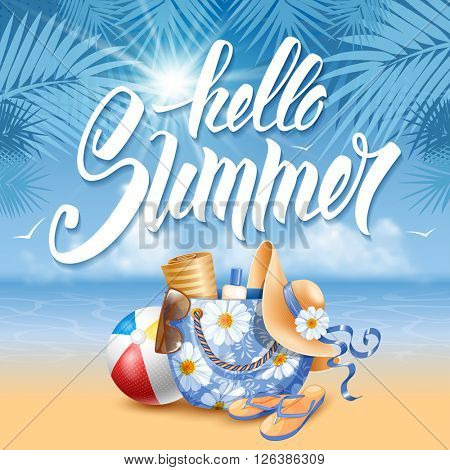 Phrase Hello Summer hand drawn by brush. Calligraphic lettering inscription Hello Summer with different beach things on sea shore background. Concept motivation image. Vector illustration.