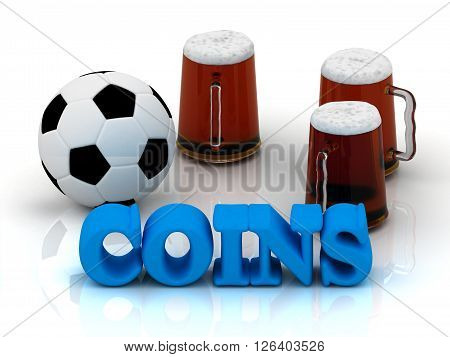 COINS blue bright word football 3 cup beer on white background
