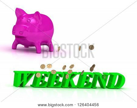 WEEKEND Name and Family bright word pink piggy on white background