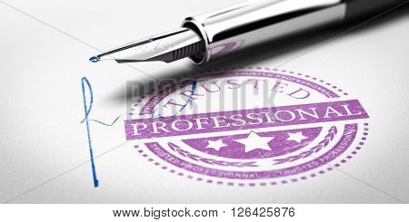 Trusted Professionnal rubber stamp mark imprinted on a paper texture with signature and fountain pen. Concept image for illustration of trustworthy business partner.