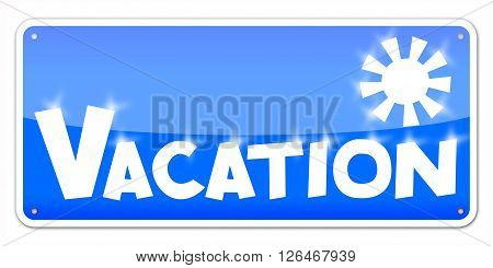 Blue card Vacation isolated over white background