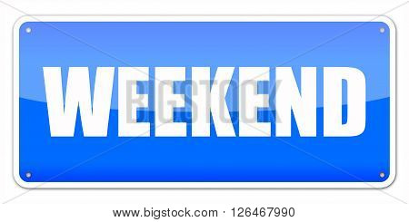 Blue card Weekend isolated over white background