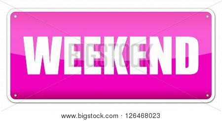 Pink card Weekend isolated over white background