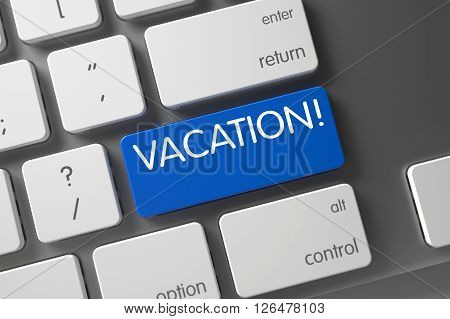 Aluminum Keyboard with Hot Key for Vacation. Vacation Concept: Modern Keyboard with Vacation, Selected Focus on Blue Enter Keypad. Blue Vacation Key on Keyboard. 3D Render.