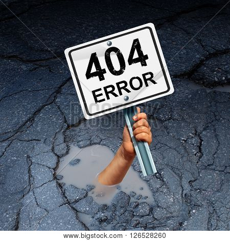 Error 404 page not found concept as an internet technology symbol of technical support for web page failure or search problem as a hand drowning in a hole holding a warning sign 3D illustration. poster