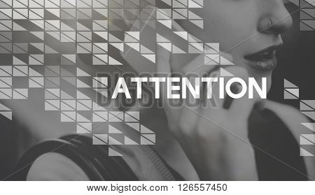Attention Focus Intend Notice Interest Concentrate Concept