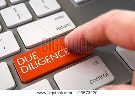 Finger Pushing Due Diligence Key on Aluminum Keyboard. Computer User Presses Due Diligence Orange Button. Finger Pressing a Aluminum Keyboard Keypad with Due Diligence Sign. 3D.