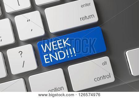 Week End Written on Blue Key of Slim Aluminum Keyboard. Concept of Week End, with Week End on Blue Enter Keypad on Modern Laptop Keyboard. 3D Render.