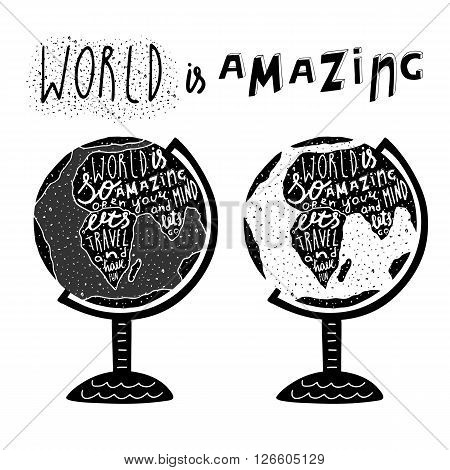 Hand drawn black globe logo with lettering quotes. Lets travel and have fun. Postcard background with globe and grunge texture. Globe logo for travel sphere tourism agency world map t shirt print poster