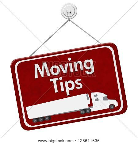 Moving Tips Sign A red hanging sign with text Moving Tips with a truck isolated over white