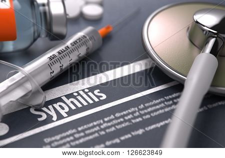 Diagnosis - Syphilis. Medical Concept with Blurred Text, Stethoscope, Pills and Syringe on Grey Background. Selective Focus. 3D Render.