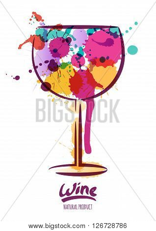 Vector Watercolor Illustration Of Colorful Wine Glass And Hand Drawn Lettering.