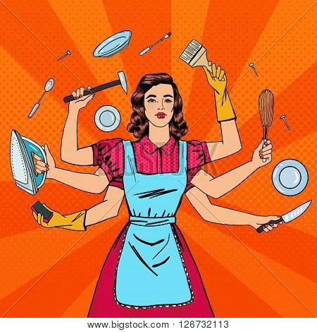 Successful Housewife - Multitasking Woman. Pop Art Vector illustration