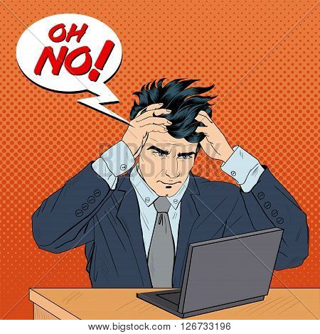 Stressed Man Grabbed His Head with Laptop. Pop Art Vector illustration