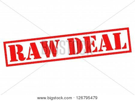 RAW DEAL red Rubber Stamp over a white background.