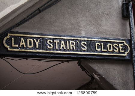 The street sign for the historic Lady Stairs Close situated along the Royal Mile in Edinburgh Scotland.