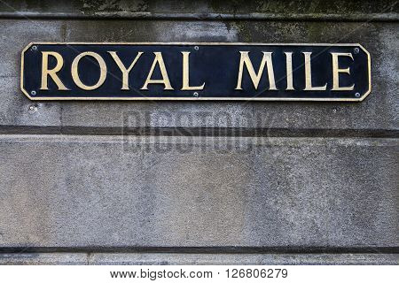 A street sign for the historic Royal Mile in the city of Edinburgh Scotland.