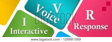 Interactive voice response text written over colorful background.