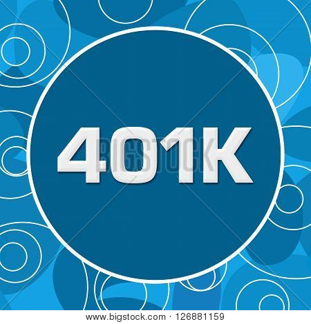 401K text written over abstract blue background.