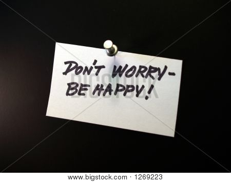 Note With Pushpen - Don'T Worry Be Happy