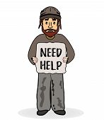 Homeless sad man without shelter and begs for help. Need Help text. poster