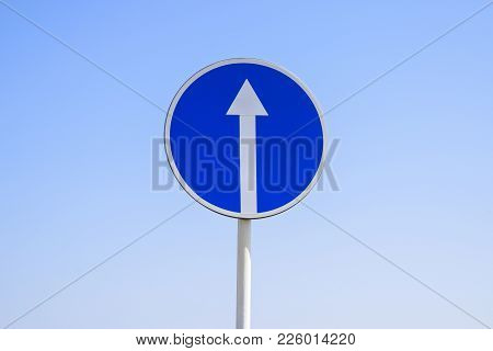 Traffic Sign Straight Ahead. Prescriptive Sign. Sign On A Blue Sky Background