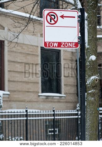 Sign No Parking Tow Zone On Public Road