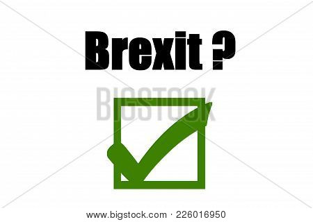 Public Referendum - Brexit - We Say Yes.concept Of Illustration On Public Referendum- Brexit - We Sa