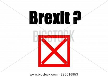 Public Referendum - Brexit- No.concept Of Illustration On Public Referendum - Brexit - We Say No.