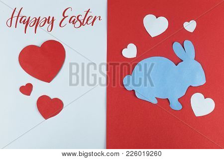 Inscription: Happy Easter And Easter Bunny With Paper Heart Cut Outs.