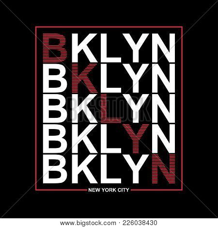 Brooklyn, New York Typography Graphics For T-shirt. Print Athletic Clothes With Lettering - Bklyn. L