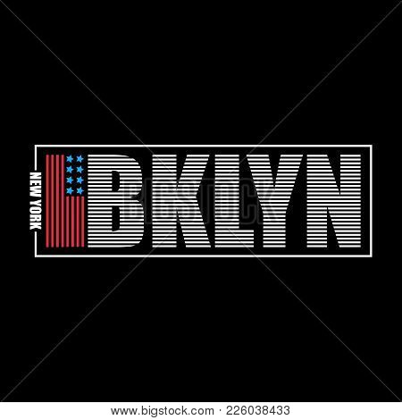 Brooklyn, New York Typography Graphics For T-shirt. Print Athletic Clothes With Usa Flag And Letteri