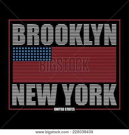 Brooklyn, New York Typography Graphics For T-shirt. Print Athletic Clothes With Usa Flag. Line Desig