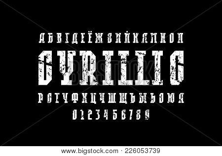 Cyrillic Slab Serif Font In The Sport Style. Letters With Rust Texture For Logo And Title Design. Wh