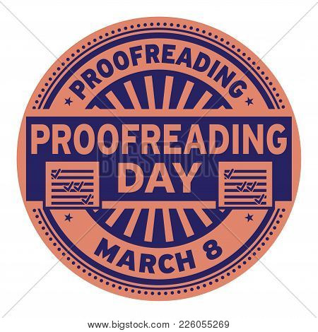 Proofreading Day, March 8, Rubber Stamp, Vector Illustration