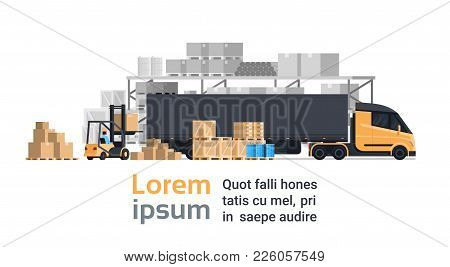 Lorry Loading With Forklift, Cargo Container Truck Warehouse Building. Shipping And Transportation C