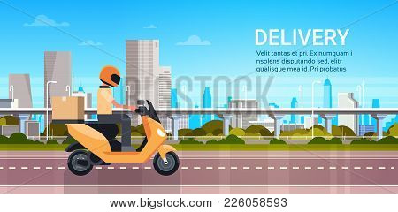 Delivery Service, Man Courier Riding Scooter Or Motorcycle With Parcel Over Modern City Landscape Fl