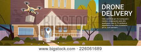 Modern Delivery Drone With Boxes Fly Over Houses, Air Transportation Technology Concept Flat Vector