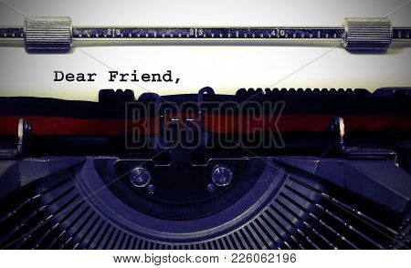 Text Dear Friend Written With The Old Typewriter On White Page