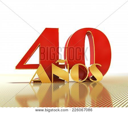 Golden Number Forty (number 40) And The Word