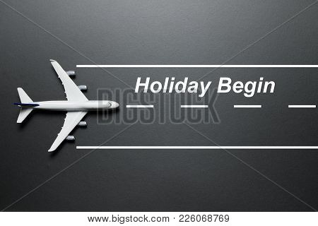 Holiday Begin Concept