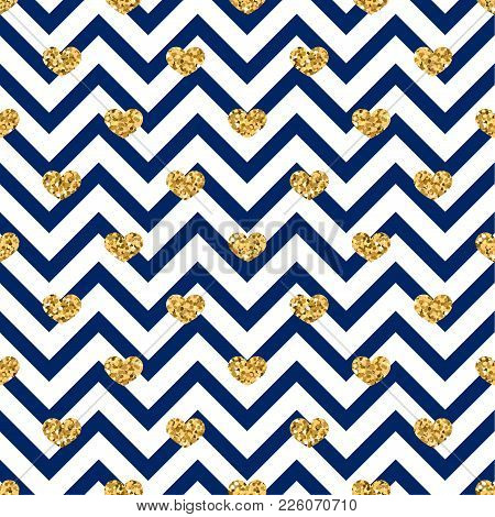 Gold Heart Seamless Pattern. Blue-white Geometric Zig Zag, Golden Confetti-hearts. Symbol Of Love, V