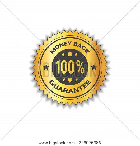 Golden Sticker Money Back With Guarantee 100 Percent Label Stamp Isolated Vector Illustration