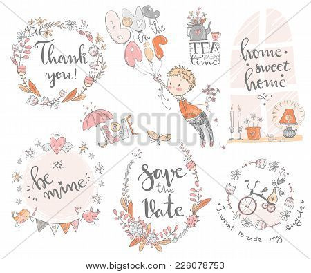 Doodle Romantic Carrtonn Compositions With Lettering. Be Mine, Save The Date, Home Sweet Home, Thank