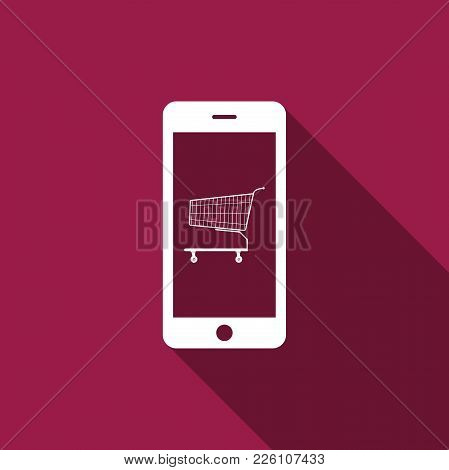 Online Shopping Concept. Shopping Cart On Screen Smartphone Icon Isolated With Long Shadow. Concept