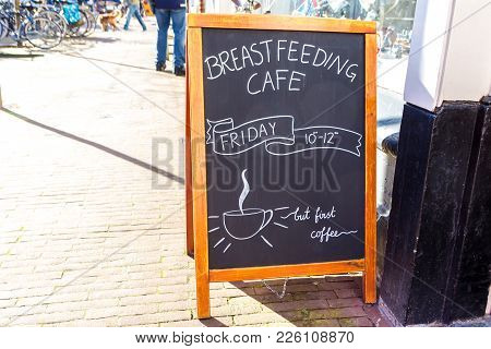 The Hague, The Netherlands - 10 February 2018: Sign Board On City Street Advertising Breast Feeding