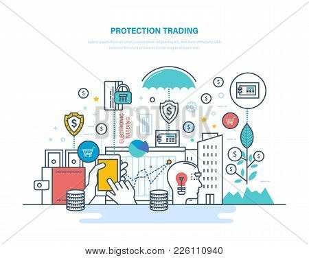 Protection Trading. Financial Stock Market, E-commerce, Capital Markets. Trade Exchange, Trading, Pr