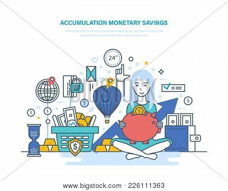 Accumulation Monetary Savings Concept. Financial Security, Investments And Savings, Bank Deposits. B